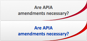 Are APIA amendments necessary?